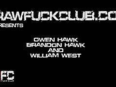 Owen Hawk, Brandon Hawk & William West