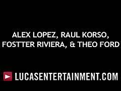Alex Lopez,Raul Korso,Theo Ford & Fostter